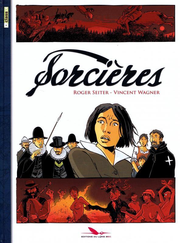Sorcières T1, bd chez Les éditions du Long Bec de Seiter, Wagner