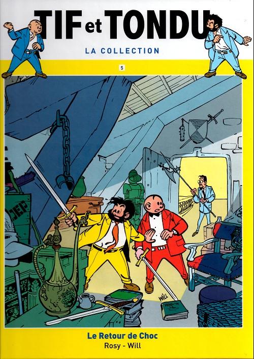Tif et Tondu T5 : Le retour de Choc (0), bd chez Hachette de Rosy, Will