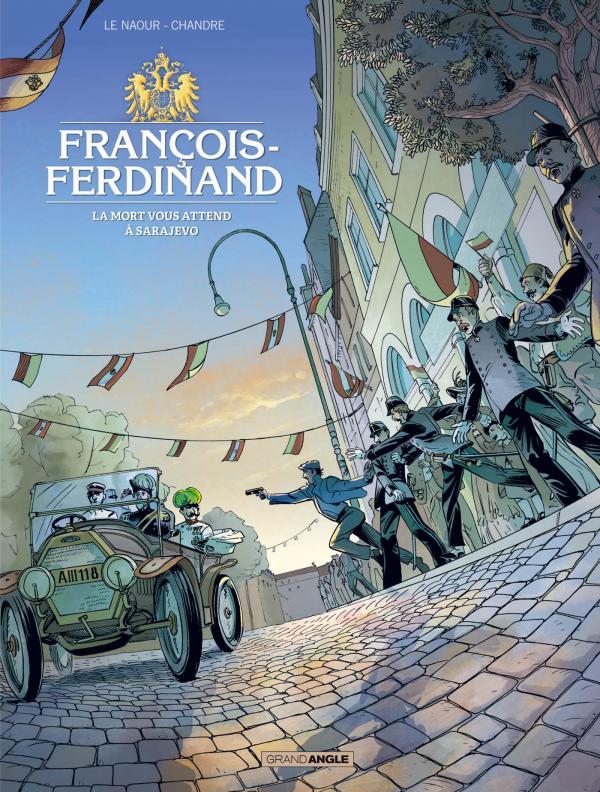 François-Ferdinand, bd chez Bamboo de Le Naour, Chandre, Bouët