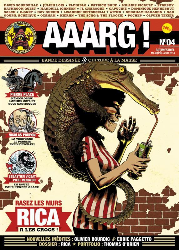 Aaarg ! T4 : Mai-Juin-Juillet 2014 (0), bd chez Aaarg ! de Collectif