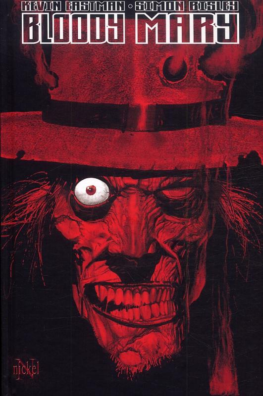 Bloody Mary, comics chez Nickel de Eastman, Bisley