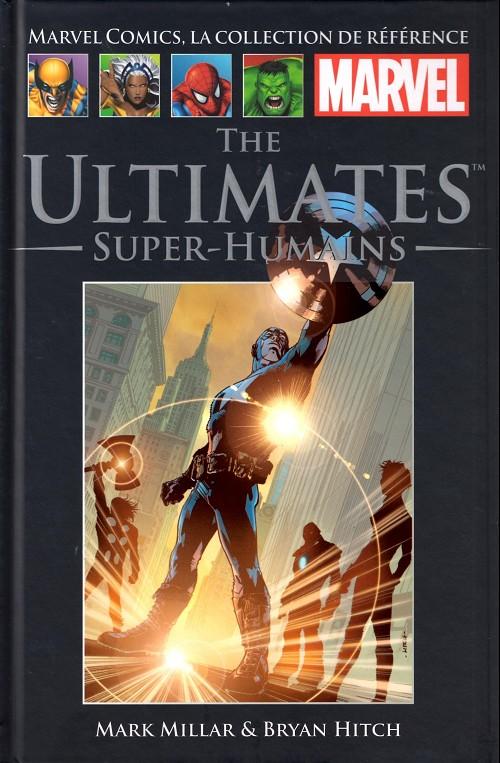 Marvel Comics, la collection de référence T27 : The Ultimates - Super-Humains (0), comics chez Hachette de Millar, Hitch, Mounts