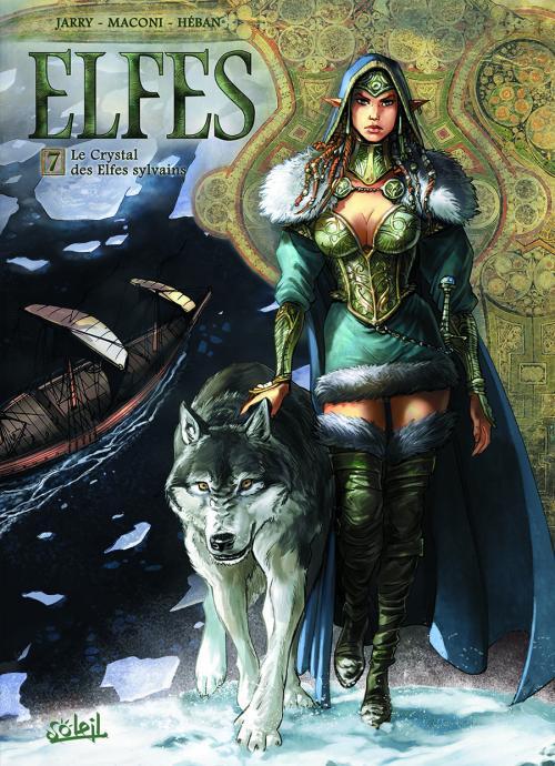 Elfes – cycle Les elfes sylvains, T7 : Le crystal des elfes sylvains (0), bd chez Soleil de Jarry, Maconi, Héban