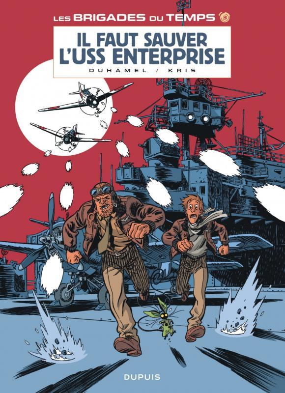 Les Brigades du temps T3 : Il faut sauver l'USS Enterprise (0), bd chez Dupuis de Kris, Duhamel, Croix