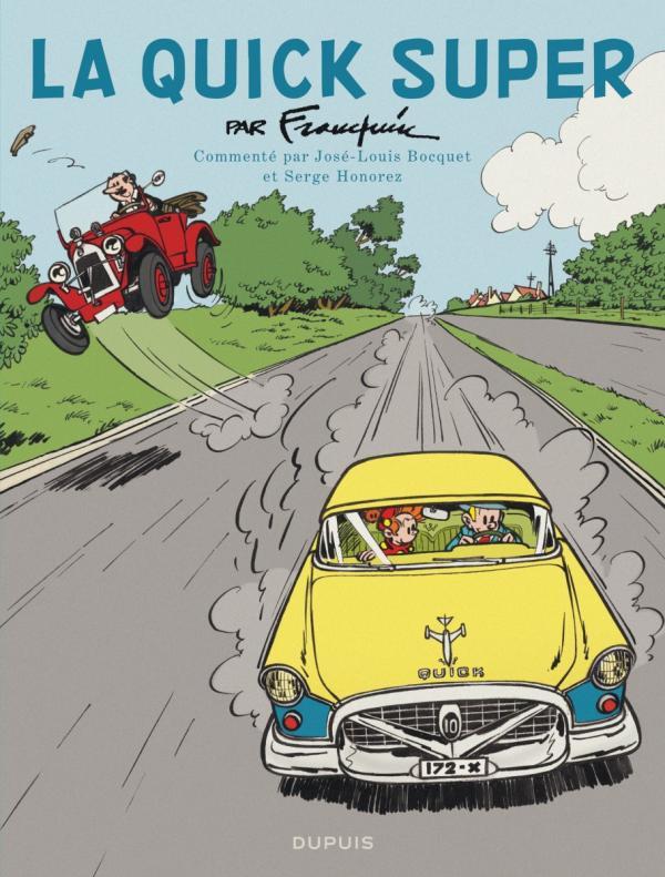 Spirou et Fantasio : La quick super (0), bd chez Dupuis de Bocquet, Franquin, Jannin