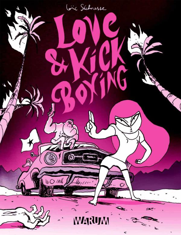 Love & Kick Boxing, bd chez Warum de Sécheresse