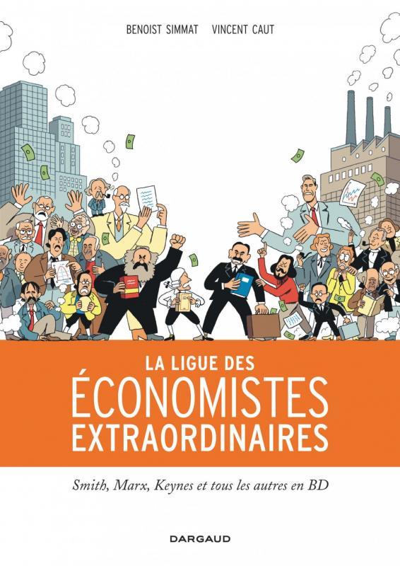 La Ligue des économistes extraordinaires, bd chez Dargaud de Simmat, Caut
