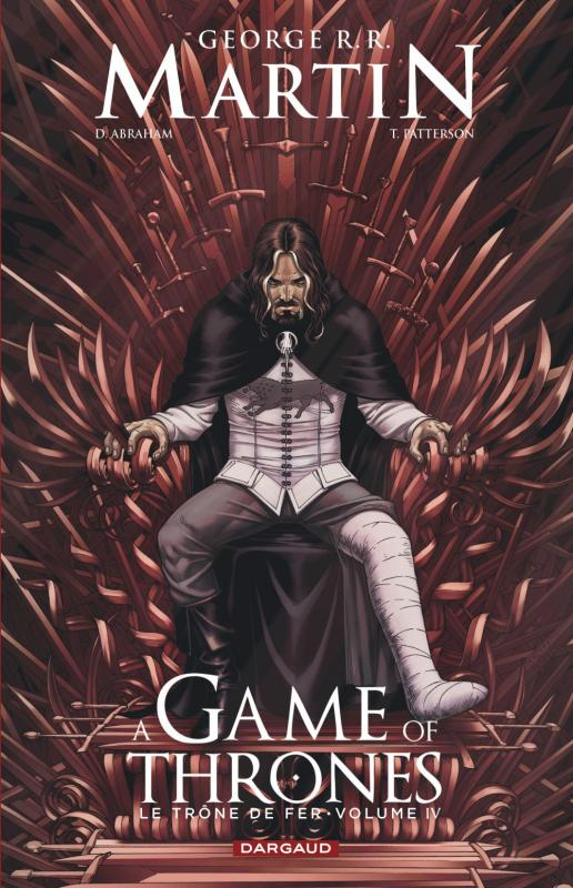 A Game of thrones T4, comics chez Dargaud de Abraham, Martin, Patterson, Nunes