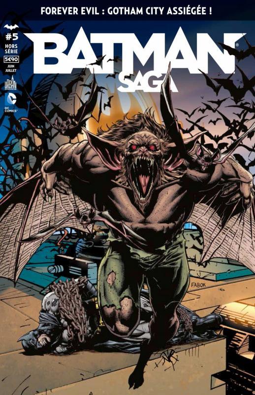 Batman Saga – Hors série, T5 : Forever Evil : Gotham City assiégée ! (0), comics chez Urban Comics de Layman, Fawkes, Tieri, Tomasi, Snyder, Seeley, Fridolfs, Pina, Richards, Eaton, March, Portela, Haun, Cox, Kalisz, Morey, Rauch, Yackey, Fabok