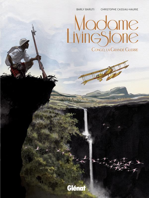 Madame Livingstone : Congo, la grande guerre (0), bd chez Glénat de Cassiau-Haurie, Baruti