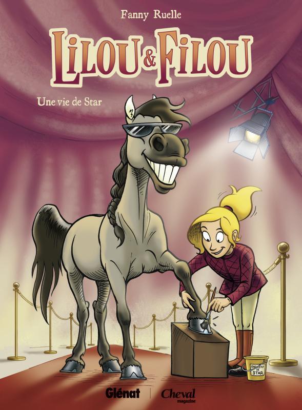 Lilou et Filou T1 : Une vie de star (0), bd chez Glénat de Ruelle