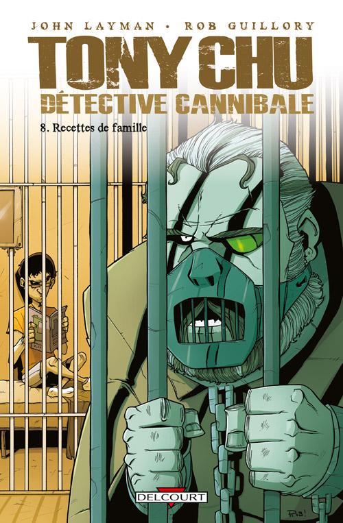 Tony Chu, détective cannibale T8 : Recettes de famille (0), comics chez Delcourt de Layman, Guillory, Wells