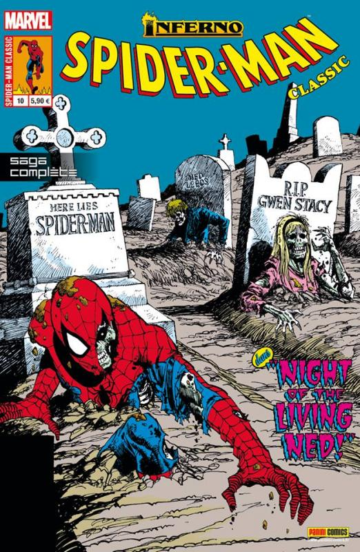 Spider-Man Classic T10 : Outre tombe - Inferno (0), comics chez Panini Comics de Lee, Conway, DeFalco, Buscema, Williams, Saviuk, Romita Jr, Rosas, Sharen, Cohen