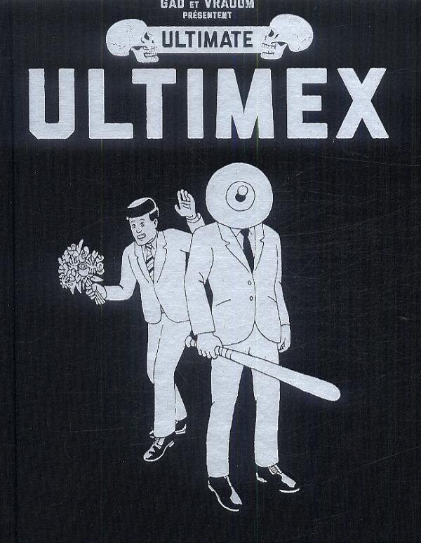 Ultimex : Ultimate (0), bd chez Vraoum! de Gad