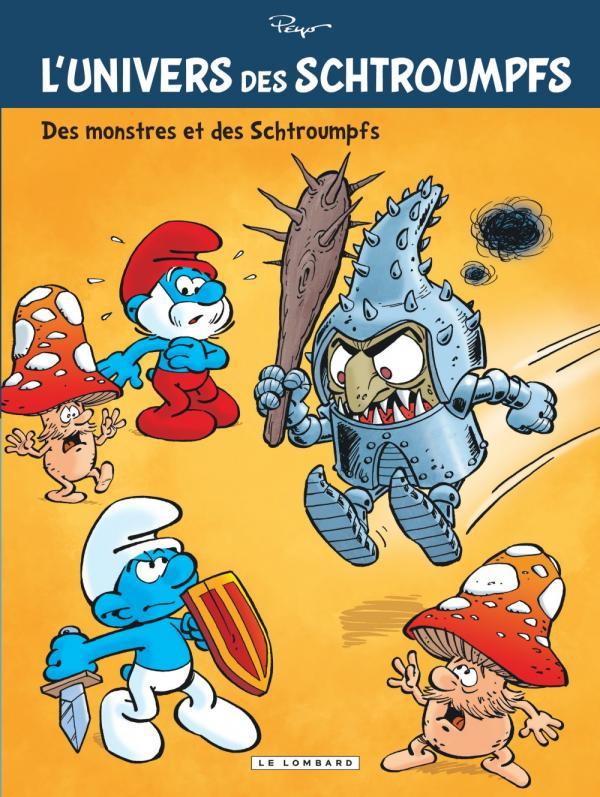 L'Univers des Schtroumpfs T4 : Des monstres et des Schtroumpfs (0), bd chez Le Lombard de Peyo