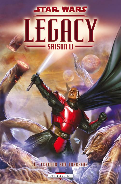 Star Wars Legacy – Saison 2, T1 : Terreur sur Carreras (0), comics chez Delcourt de Hardman, Bechko, Rosenberg, Wilkins