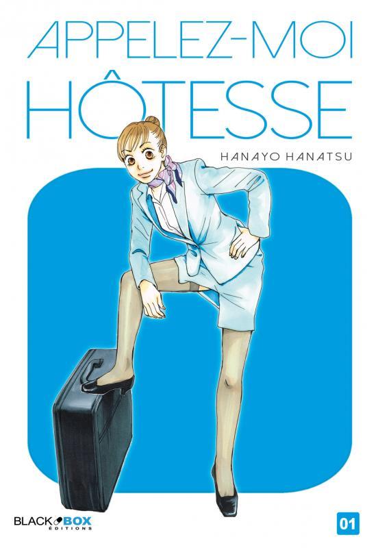 Appelez-moi hôtesse T1, manga chez Black Box de Hanatsu