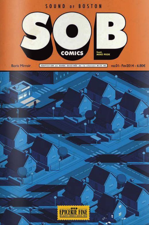 SOB Comics T1 : Adaptation en bande dessinée de la chanson Miss Me - feat. Mike Peck (0), comics chez Vide Cocagne de Mirroir