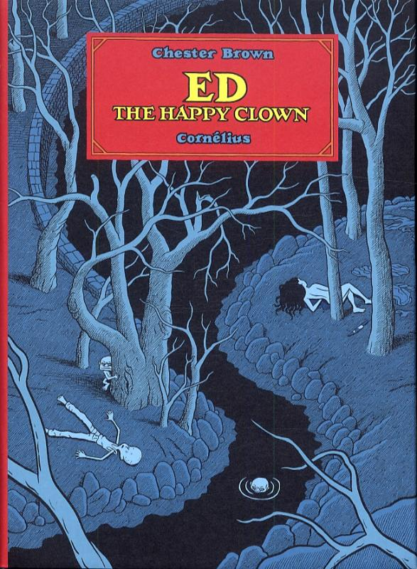 Ed the happy clown, comics chez Cornelius de Brown
