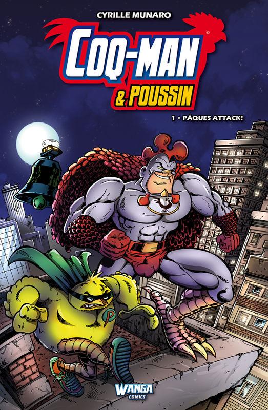 Coq-Man & Poussin T1 : Pâques attack ! (0), comics chez Wanga Comics de Munaro, Dugenest