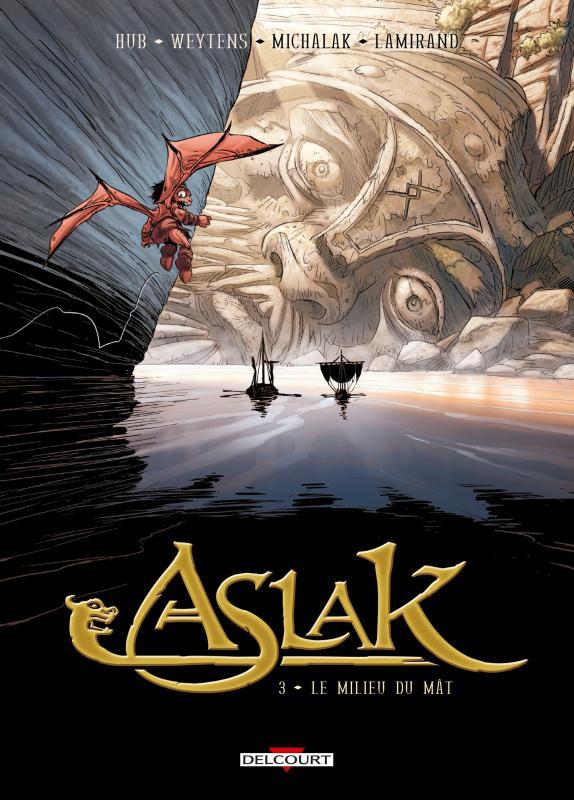 Aslak T3 : Le milieu du mât (0), bd chez Delcourt de Weytens, Hub, Michalak, de la Serna