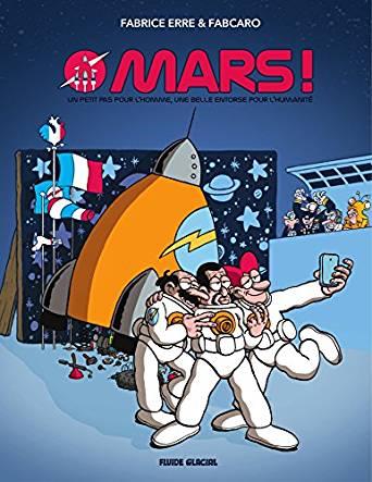Mars !, bd chez Fluide Glacial de Fabcaro, Erre, Greff