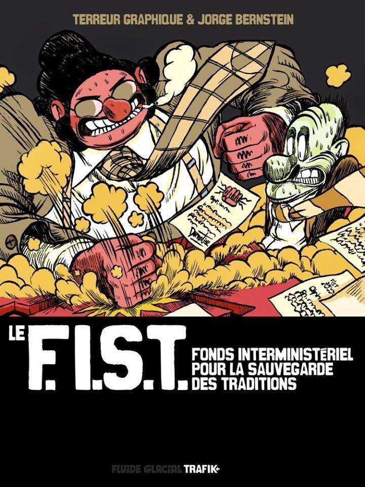 Le F.I.S.T. : Le Fonds Interministériel pour la Sauvegarde des Traditions (0), bd chez Fluide Glacial de Bernstein, Terreur Graphique, Guitton