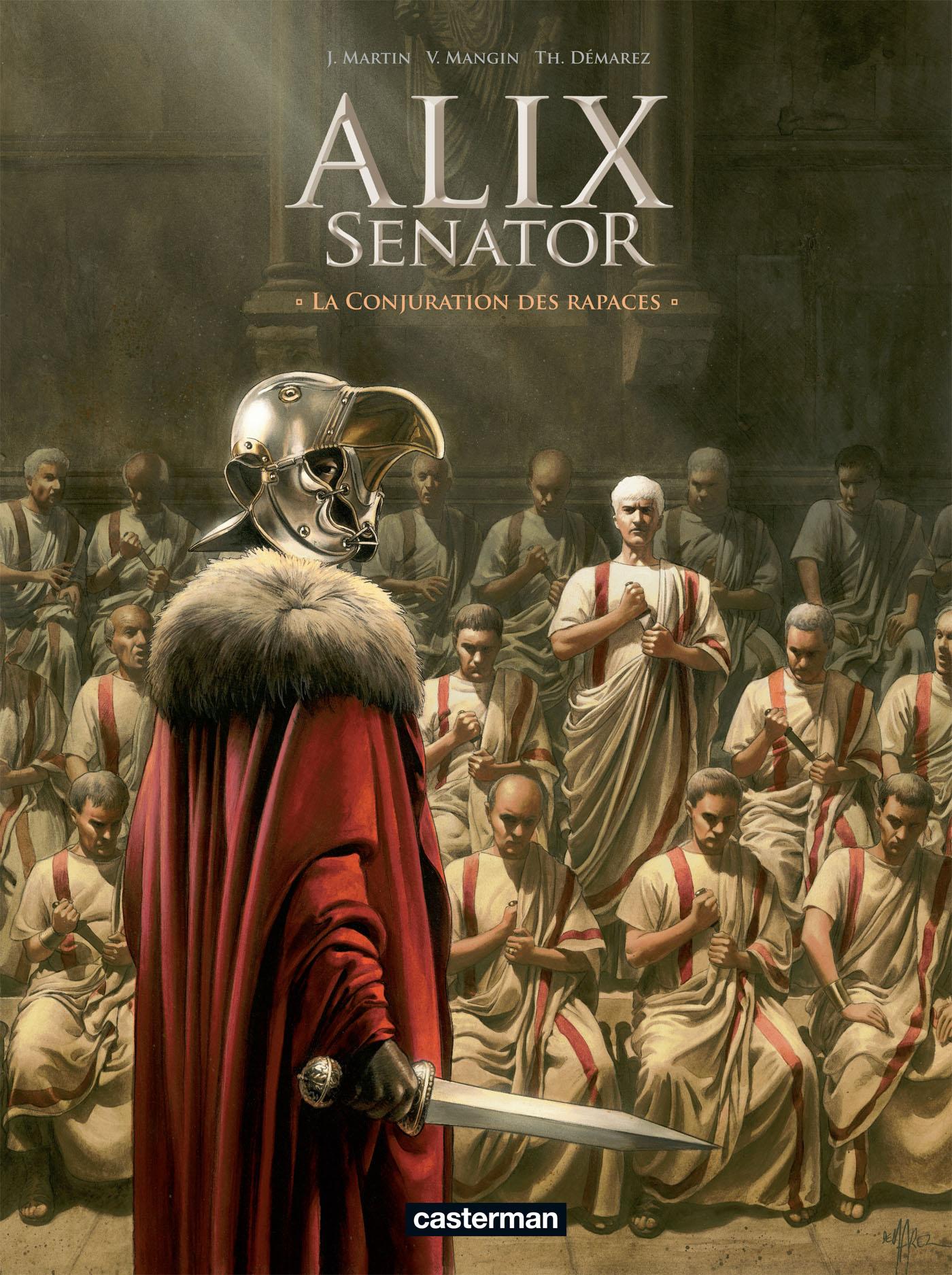 Alix senator – cycle 1 : La Conjuration des Rapaces, T3 : La Conjuration des rapaces (0), bd chez Casterman de Mangin, Demarez