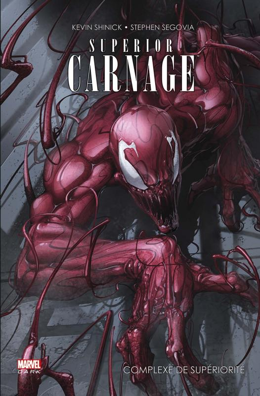 Superior Carnage : Complexe de supériorité (0), comics chez Panini Comics de Shinick, Mexia, Segovia, Ramos, Rosenberg, Lokus, Gandini, Crain