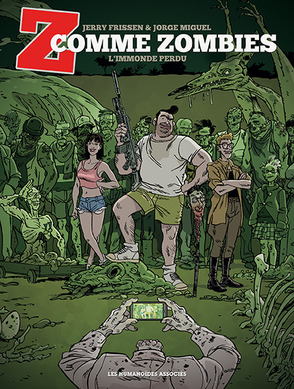 Z comme zombies T2 : L'Immonde Perdu (0), bd chez Les Humanoïdes Associés de Frissen, Miguel