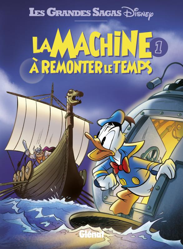 La Machine à remonter le temps T1, comics chez Glénat de Collectif