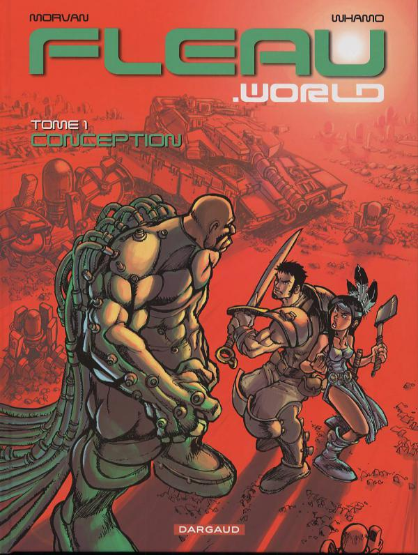 Fleau.world T1 : Conception (0), bd chez Dargaud de Morvan, Whamo, Lerolle