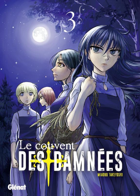 Le couvent des damnées T3, manga chez Glénat de Takeyoshi