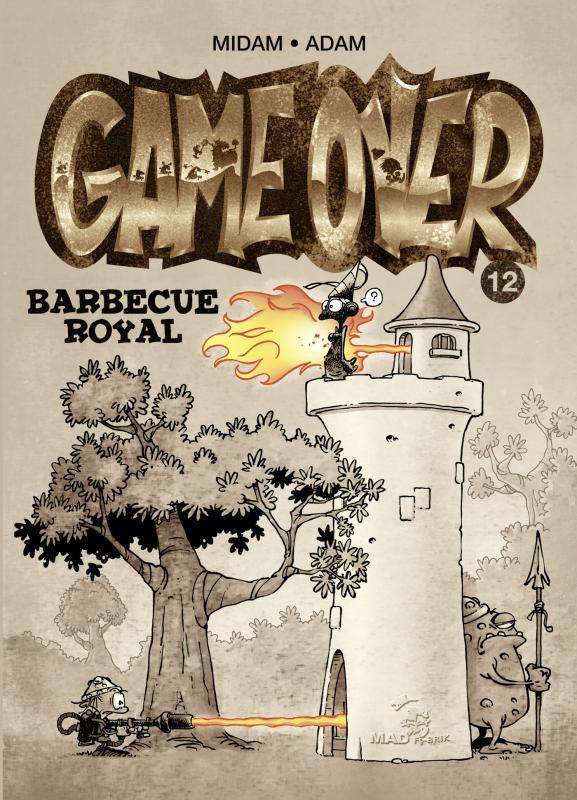 Game Over T12 : Barbecue royal (0), bd chez Glénat de Midam, Adam, BenBK