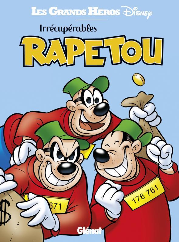 Irrécupérables Rapetou, comics chez Glénat de Collectif