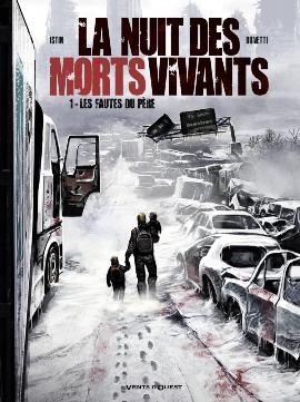La Nuit des morts-vivants T1 : Les fautes du père (0), bd chez Vents d'Ouest de Istin, Bonetti, Digikore studio, Toulhoat