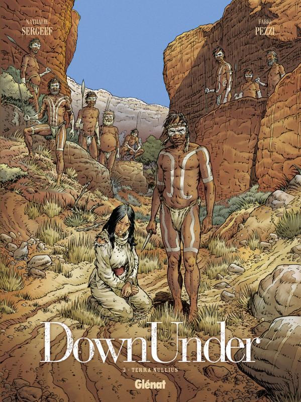 Down Under T3 : Terra Nullius (0), bd chez Glénat de Sergeef, Pezzi, Chagnaud