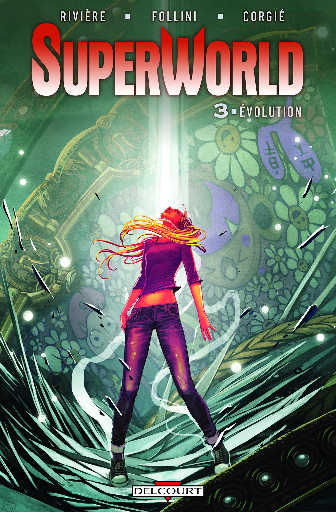 SuperWorld T3 : Evolution (0), comics chez Delcourt de Rivière, Follini, Corgié, Hans