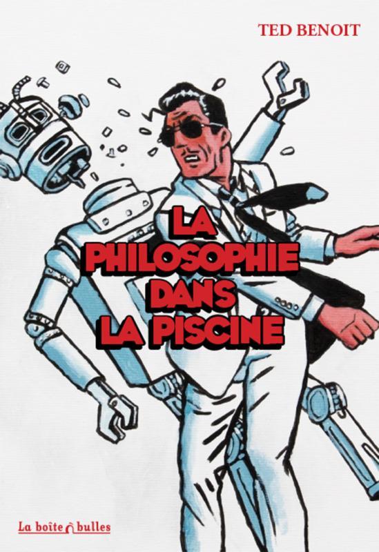 La Philosophie dans la piscine, bd chez La boîte à bulles de Benoit
