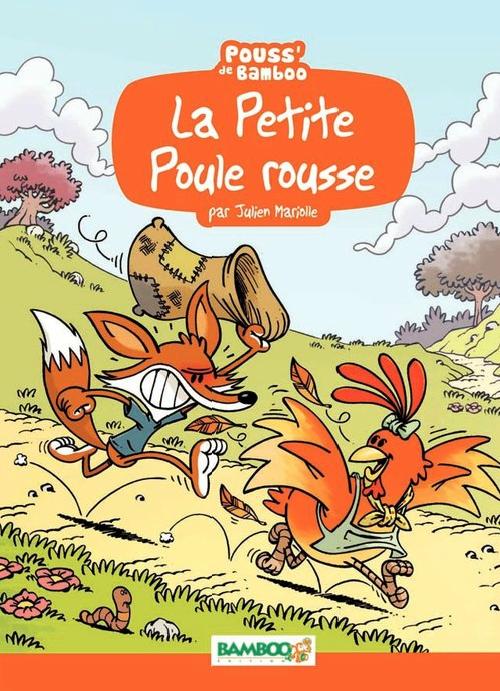 La Petite poule rousse, bd chez Bamboo de Beney, Mariolle, Bonino