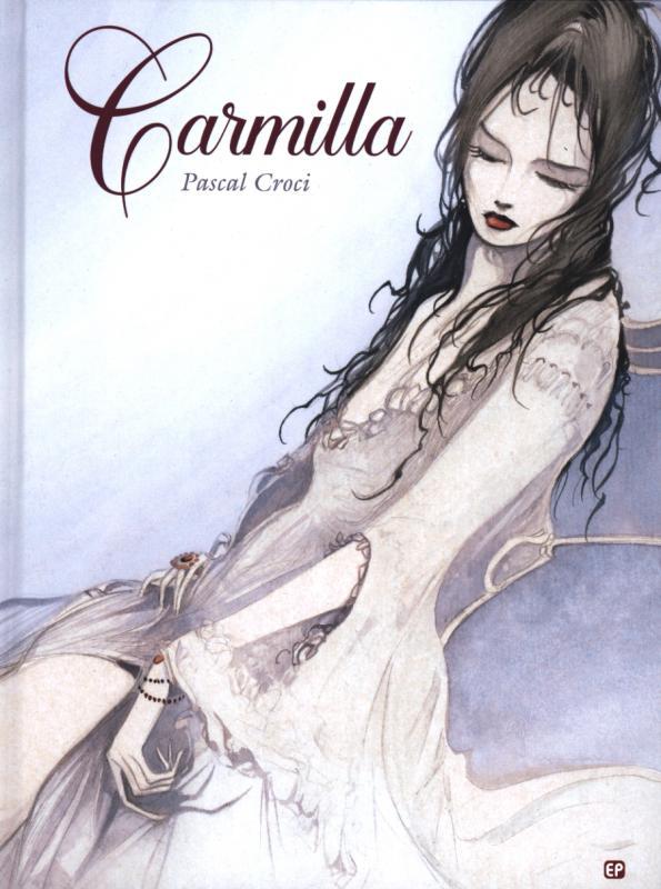 Carmilla, bd chez Emmanuel Proust Editions de Le Fanu, Croci