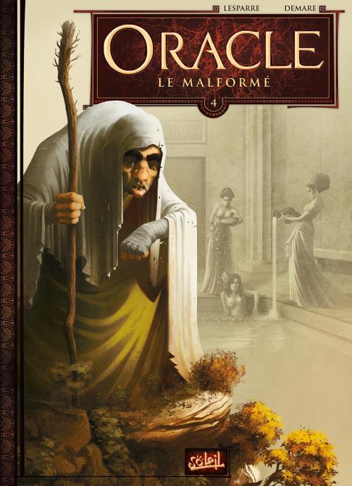 Oracle – cycle 1, T4 : Le malformé (0), bd chez Soleil de Lesparre, Demare, Digikore studio