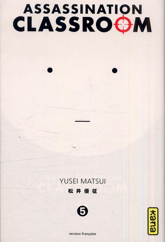 Assassination classroom T5, manga chez Kana de Yusei