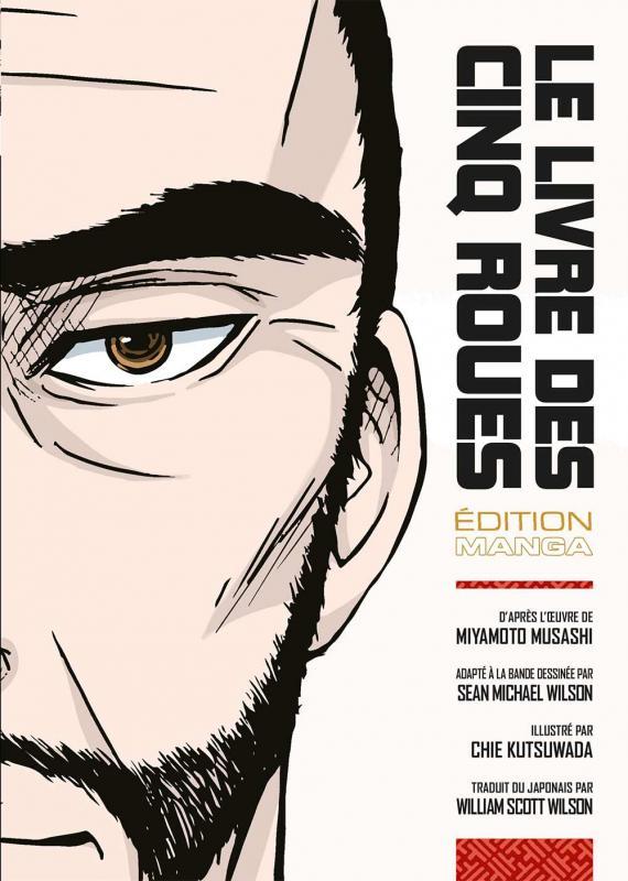 Le livre des cinq roues, manga chez Budo éditions de Musashi, Wilson, Kutsuwada