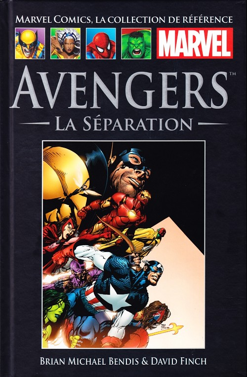 Marvel Comics, la collection de référence T35 : Avengers - La séparation (0), comics chez Hachette de Lee, Bendis, Perkins, Epting, Weeks, Byrne, Cheung, Finch, Dwyer, Mayhew, Powell, Jones, Davis, Robertson, McNiven, Golden, Anderson, Frank, Kirby, Maleev, Oeming, Gaydos, Kolins, Coipel, Perez, Sharen, Troy, Reber, Ponsor, Pantazis, Hollowell, d' Armata