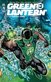 Green Lantern T3 : La troisième armée (0), comics chez Urban Comics de Tomasi, Johns, Chriscross, Pasarin, Mahnke, Quintana, Aviña, Eltaeb, Sinclair, Reis