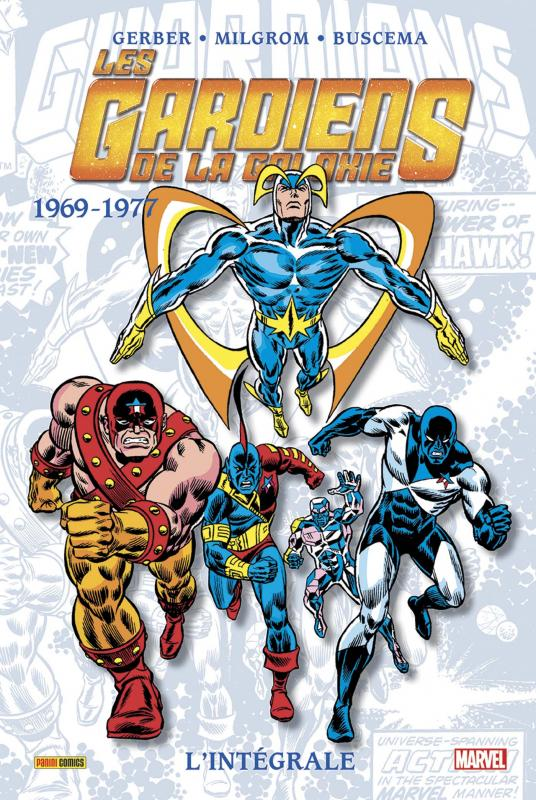 Les Gardiens de la Galaxie T1 : 1969-1977 (0), comics chez Panini Comics de Stern, Drake, Gerber, Milgrom, Colan, Buscema
