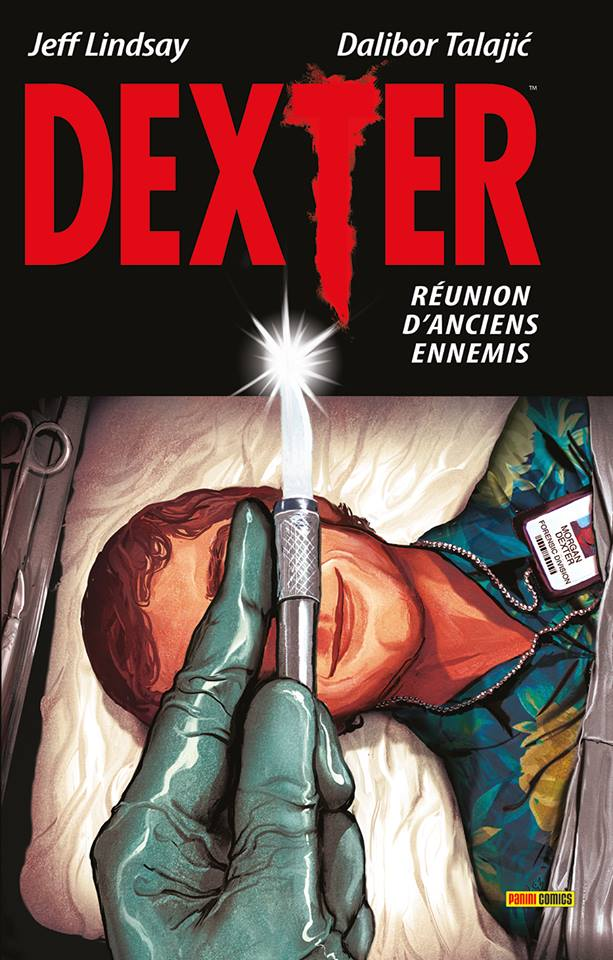Dexter : Réunion d'anciens ennemis (0), comics chez Panini Comics de Lindsay, Talajic, Rosenberg, Svorcina