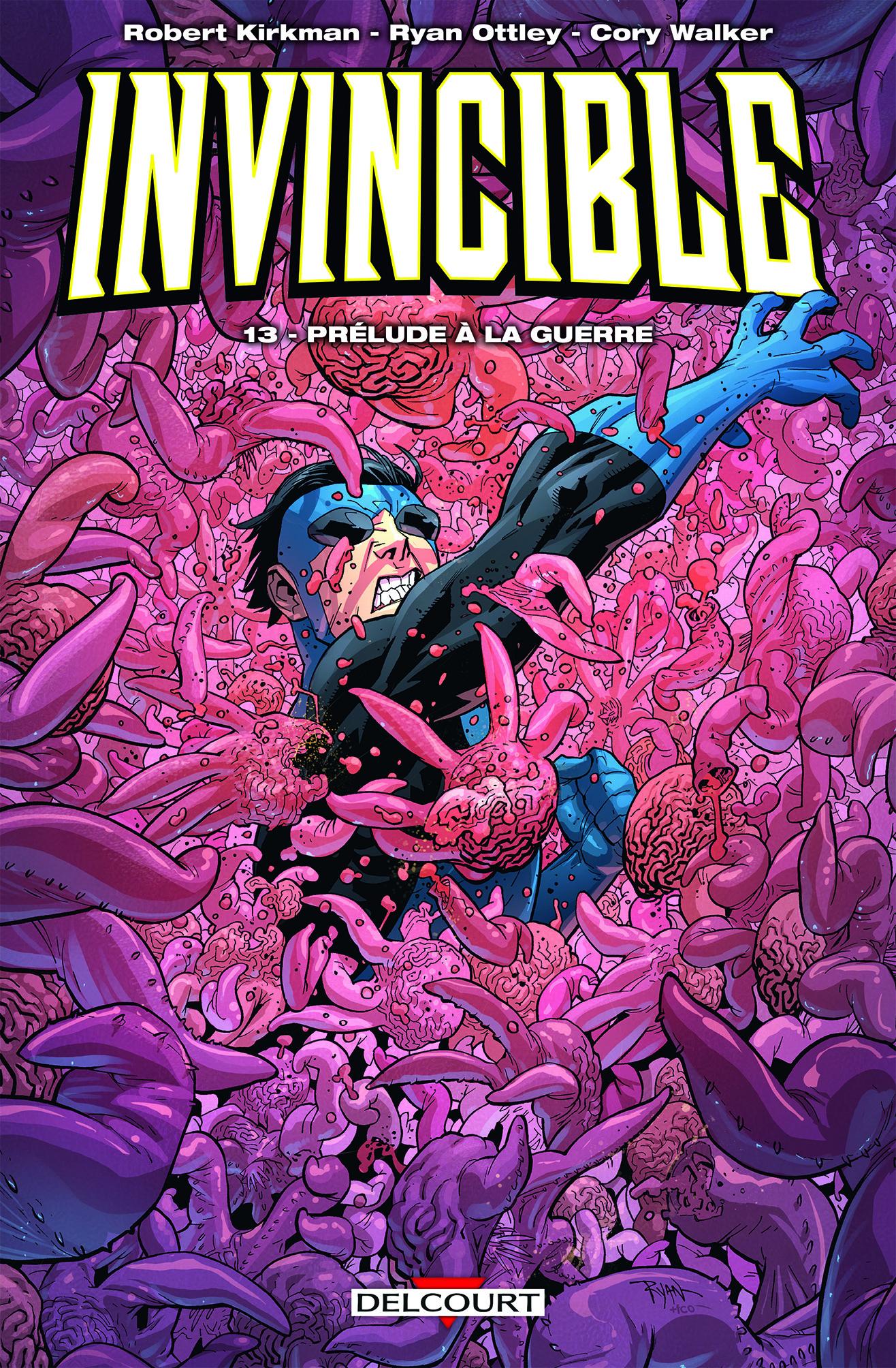 Invincible T13 : Prélude à la guerre (0), comics chez Delcourt de Cereno, Kirkman, Walker, Ottley, Bellegarde, FCO Plascencia, Crabtree