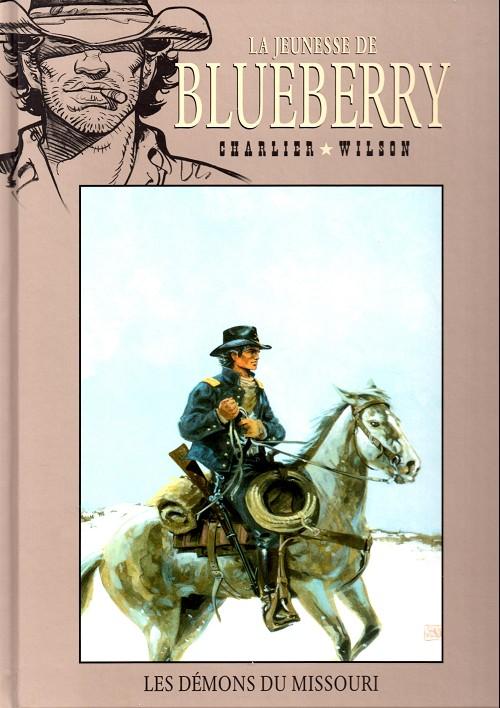 La jeunesse de Blueberry T4 : Les démons du Missouri (0), bd chez Hachette de Charlier, Wilson, Gale